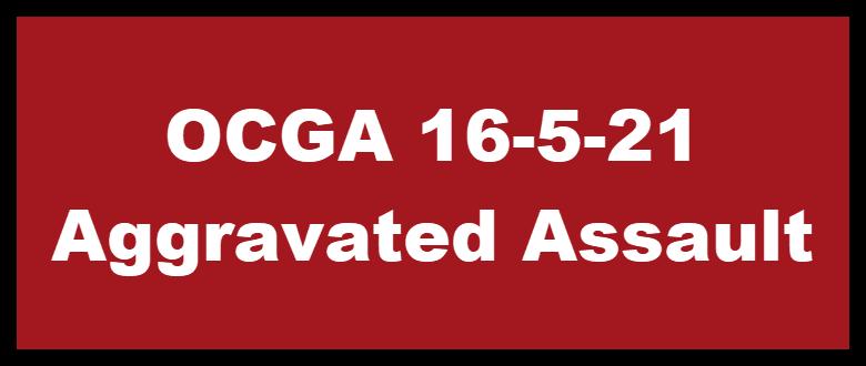 OCGA Aggravated Assault Felony