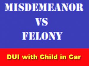 Child Endangerment DUI Lawyers